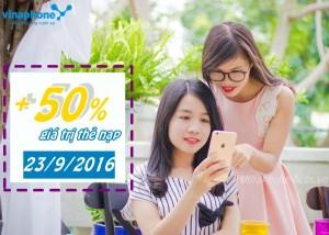 Vinaphone khuyến mãi 50% giá trị thẻ nạp ngày 23/9/2016