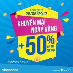Vinaphone khuyến mãi 50% thẻ nạp ngày vàng 26/5/2017